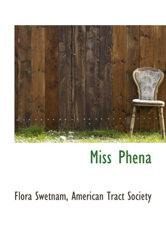 9781103172153: Miss Phena