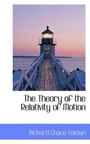9781103172337: The Theory of the Relativity of Motion