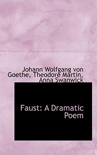 9781103176335: Faust: A Dramatic Poem