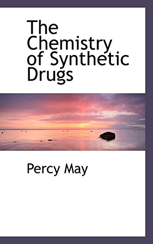 9781103176960: The Chemistry of Synthetic Drugs