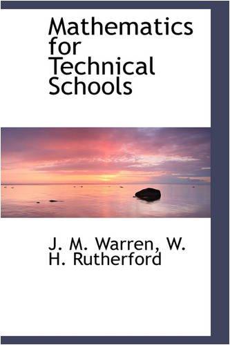 9781103177400: Mathematics for Technical Schools