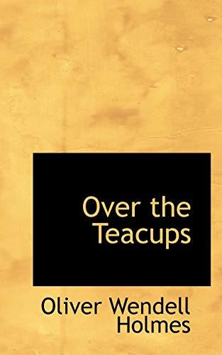 9781103181872: Over the Teacups