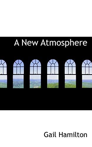 9781103183807: A New Atmosphere