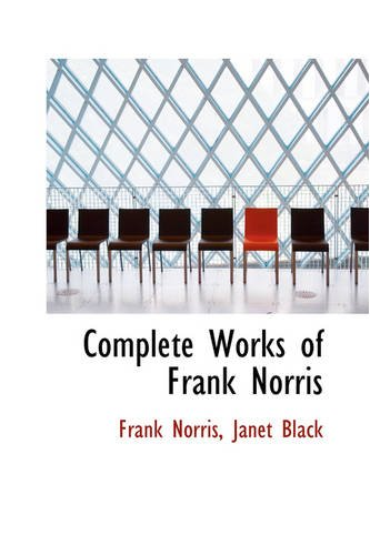 9781103187171: Complete Works of Frank Norris