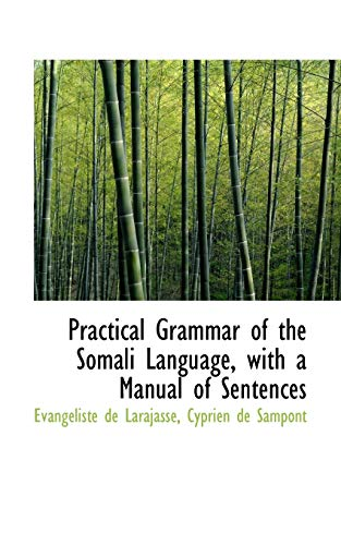 9781103194735: Practical Grammar of the Somali Language, with a Manual of Sentences