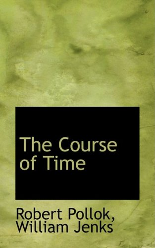 9781103208791: The Course of Time