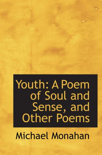 9781103215799: Youth: A Poem of Soul and Sense, and Other Poems
