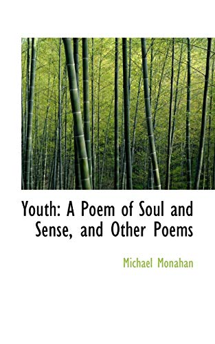 9781103215829: Youth: A Poem of Soul and Sense, and Other Poems