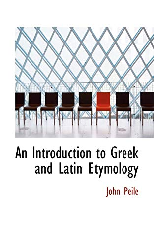 9781103221479: An Introduction to Greek and Latin Etymology