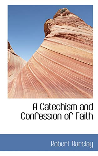 9781103222803: A Catechism and Confession of Faith