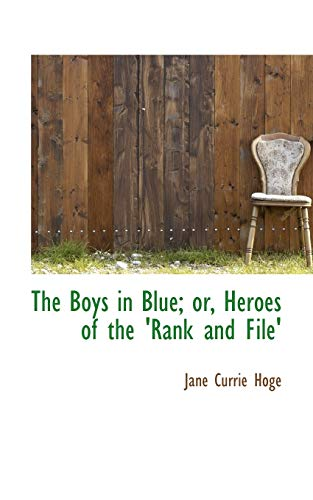 9781103223022: The Boys in Blue; or, Heroes of the 'Rank and File'