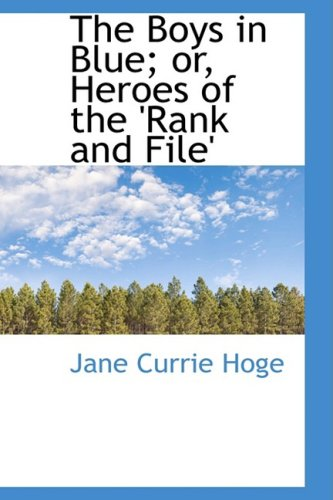 9781103223046: The Boys in Blue; or, Heroes of the 'Rank and File'