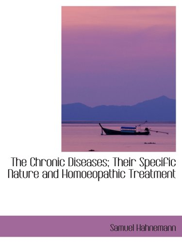 9781103228775: The Chronic Diseases; Their Specific Nature and Homoeopathic Treatment