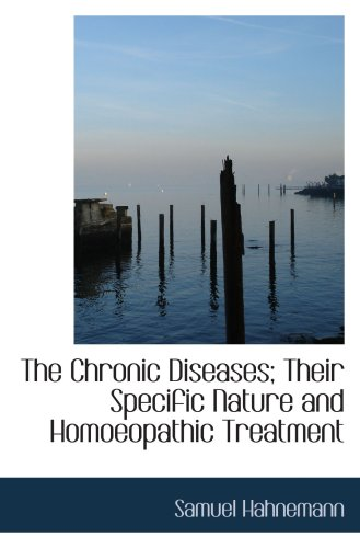 9781103228799: The Chronic Diseases; Their Specific Nature and Homoeopathic Treatment