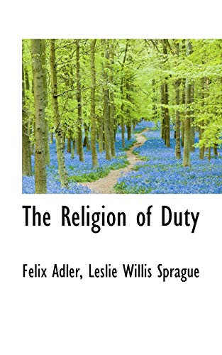 9781103235964: The Religion of Duty