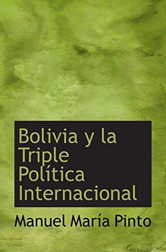9781103238972: Bolivia y la Triple Política Internacional