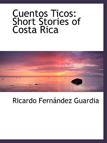 9781103242627: Cuentos Ticos: Short Stories of Costa Rica