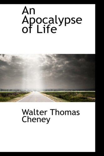9781103243075: An Apocalypse of Life