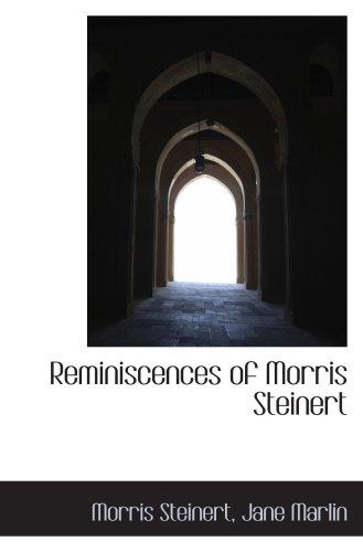 9781103247523: Reminiscences of Morris Steinert