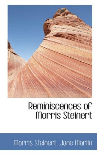 9781103247561: Reminiscences of Morris Steinert