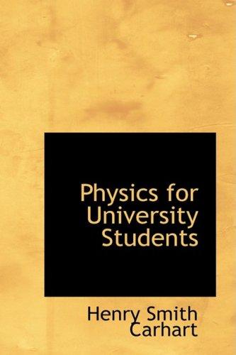 9781103248452: Physics for University Students