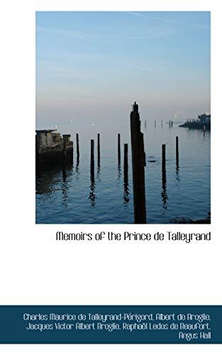 9781103268009: Memoirs of the Prince de Talleyrand