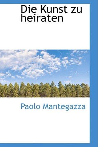 Die Kunst zu heiraten (1103268775) by Paolo Mantegazza