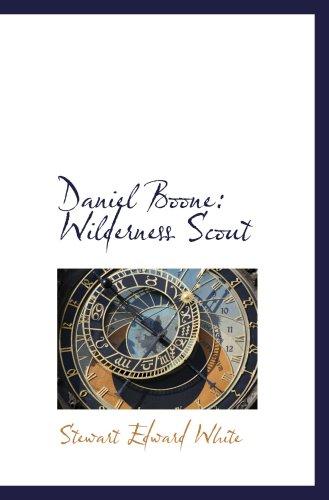 9781103270545: Daniel Boone: Wilderness Scout