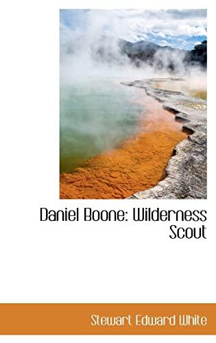 9781103270590: Daniel Boone: Wilderness Scout