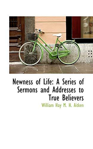 Newness of Life: William Hay M