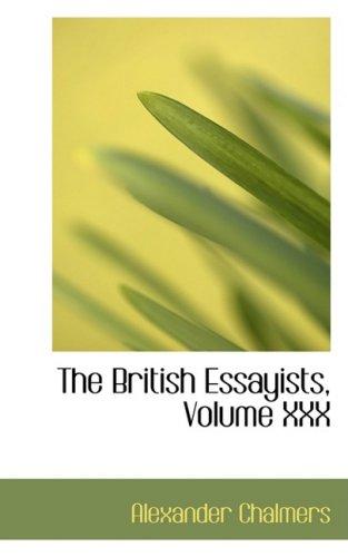 The British Essayists, Volume XXX: Alexander Chalmers
