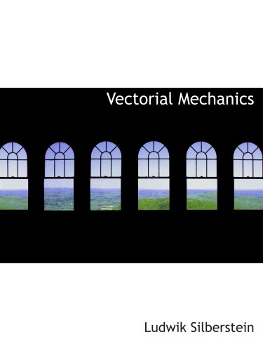 9781103289943: Vectorial Mechanics