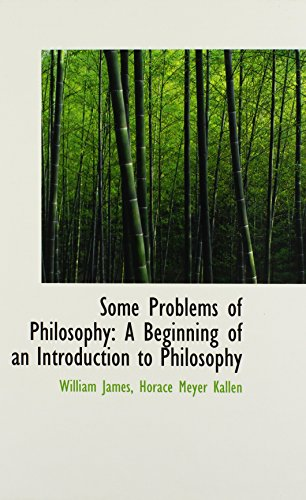 9781103292271: Some Problems of Philosophy: A Beginning of an Introduction to Philosophy