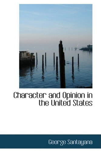 9781103294404: Character and Opinion in the United States