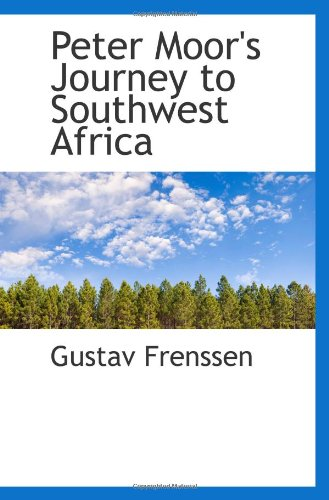 9781103299874: Peter Moor's Journey to Southwest Africa