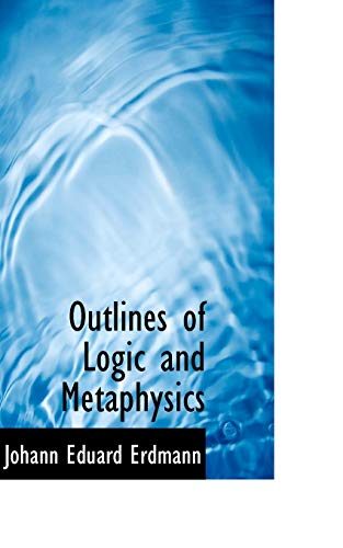 9781103304042: Outlines of Logic and Metaphysics