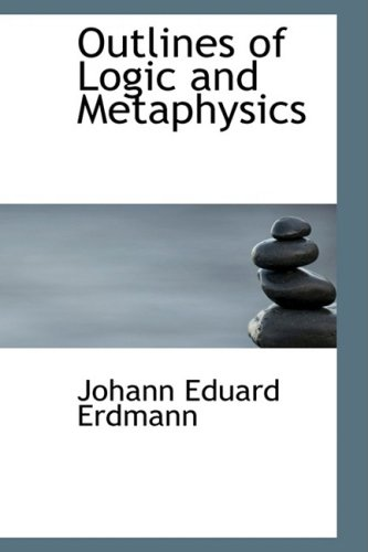 9781103304059: Outlines of Logic and Metaphysics