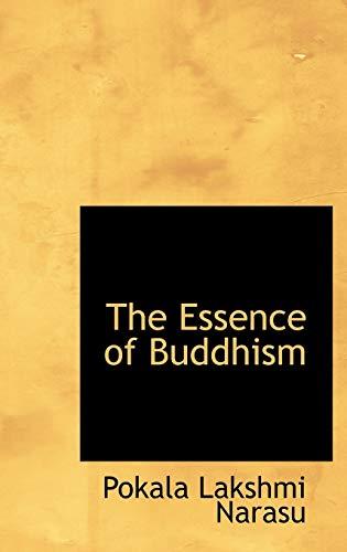 9781103305094: The Essence of Buddhism