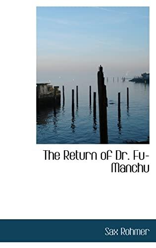 9781103318568: The Return of Dr. Fu-Manchu