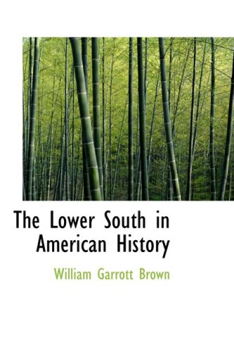 9781103320165: The Lower South in American History