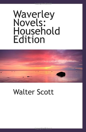9781103324118: Waverley Novels: Household Edition