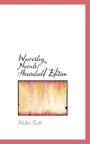 9781103324170: Waverley Novels: Household Edition