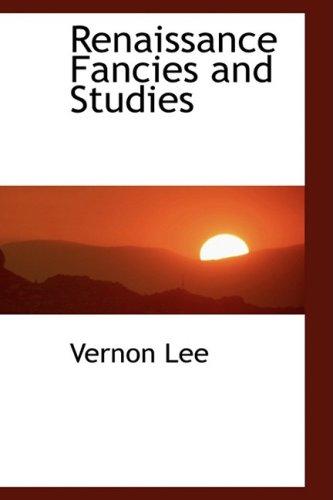 9781103330317: Renaissance Fancies and Studies