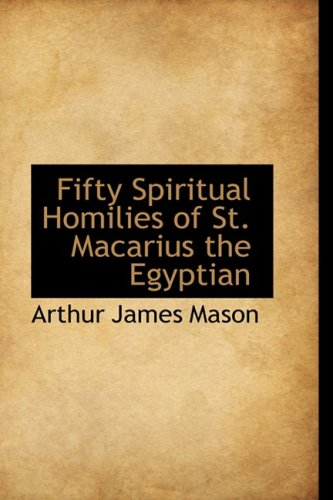 9781103331642: Fifty Spiritual Homilies of St. Macarius the Egyptian