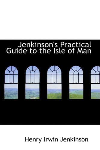 9781103333998: Jenkinson's Practical Guide to the Isle of Man