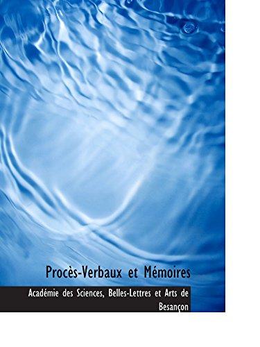 9781103335114: Procès-Verbaux et Mémoires