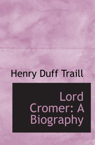9781103335831: Lord Cromer: A Biography