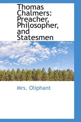 9781103340644: Thomas Chalmers: Preacher, Philosopher, and Statesmen