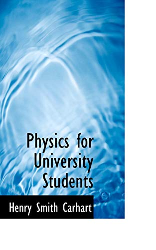 9781103341658: Physics for University Students