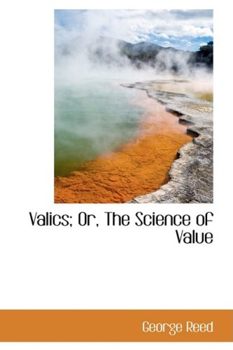 9781103347544: Valics; Or, The Science of Value